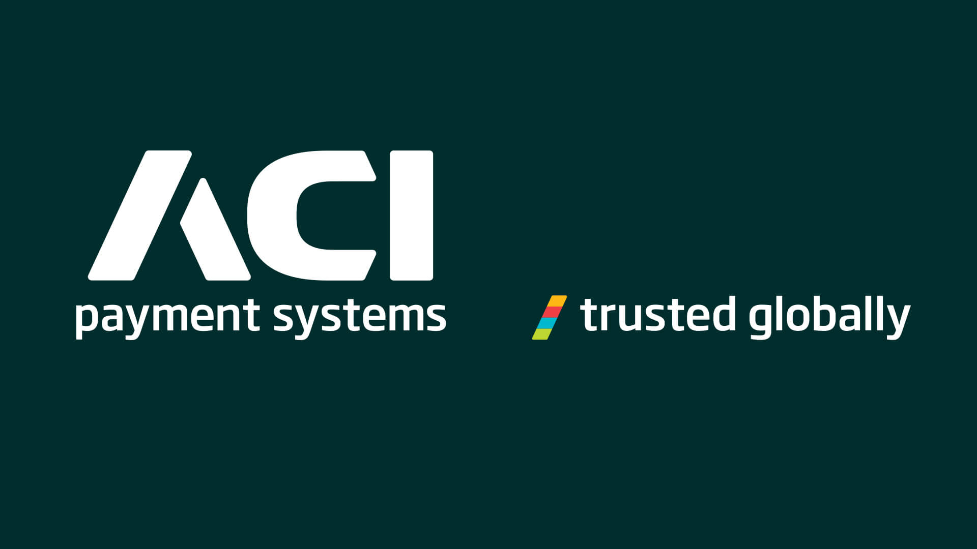 ACI payment systems brand identity messaging strapline postioning