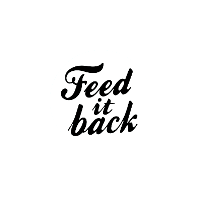 Feed It Back